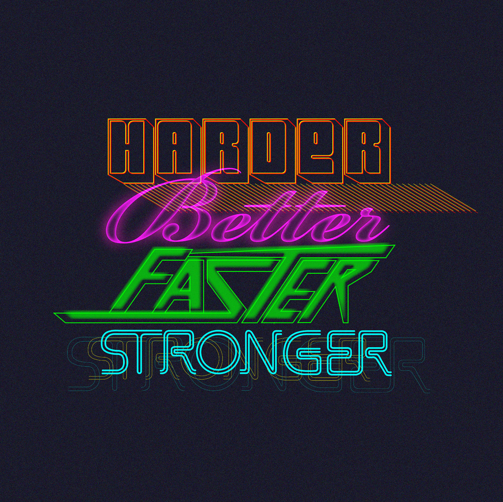 5 Harder, Better, Faster Stronger